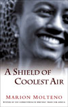 A shield of coolest air